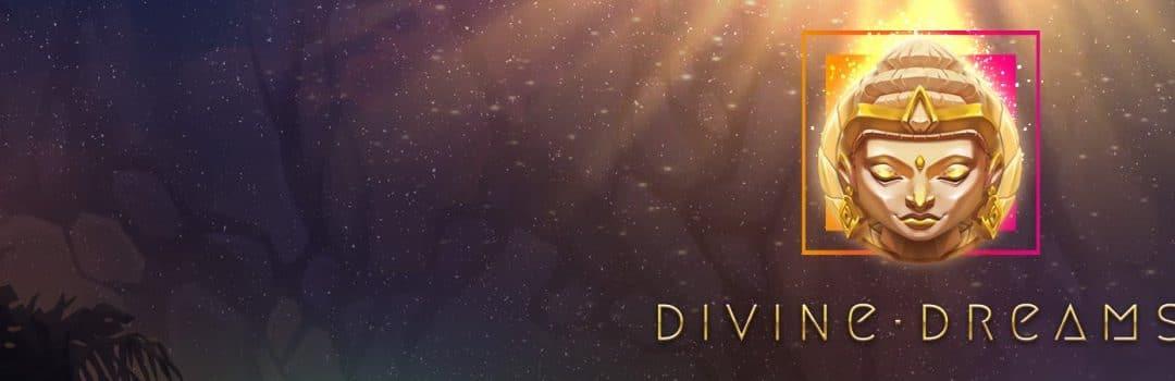 Spil med i Divine Dreams-turnering