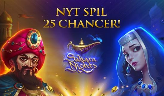 Få 25 Chancer til det nye spil Sahara Nights